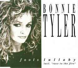 Bonnie Tyler - Fools Lullaby (1992, CD Single)